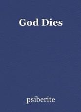 God Dies