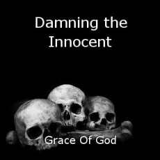 Damning the Innocent