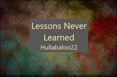 Lessons Never Learned