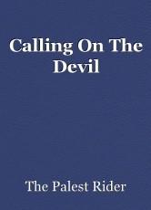 Calling On The Devil