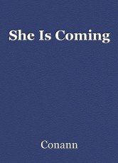 She Is Coming