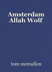 Amsterdam Allah Wolf