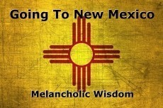 Going To New Mexico