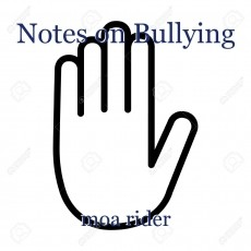 Notes on Bullying