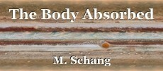 The Body Absorbed