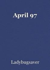April 97