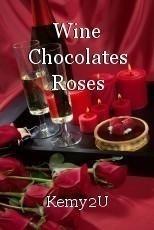 Wine Chocolates Roses