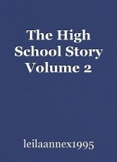 The High School Story Volume 2