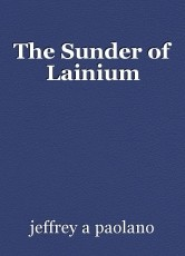 The Sunder of Lainium