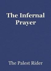 The Infernal Prayer