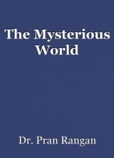 The Mysterious World