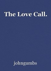 The Love Call.