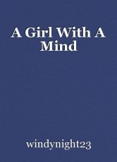 A Girl With A Mind