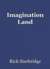 Imagination Land