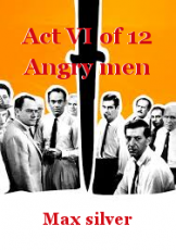Act VI of 12 Angry men