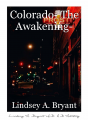 Colorado- The Awakening-