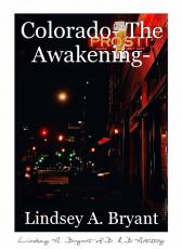 Colorado- The Awakening-