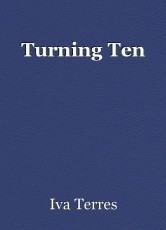 Turning Ten
