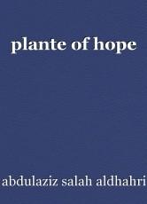 plante of hope