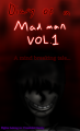 Diary of a madman VOL.1