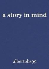 a story in mind