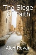 The Siege Of Faith