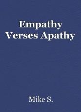 Empathy Verses Apathy