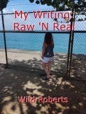 My Writing: Raw 'N Real