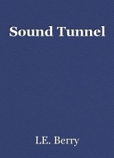 Sound Tunnel