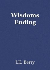 Wisdoms Ending