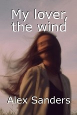 My lover, the wind