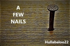 A Few Nails