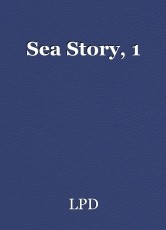 Sea Story, 1