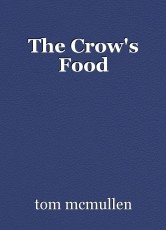 The Crow's Food