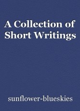 A Collection of Short Writings