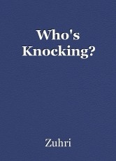 Who's Knocking?