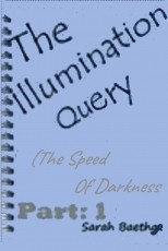 The Illumination Query (The Speed of Darkness, book 1)