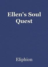 Ellen's Soul Quest