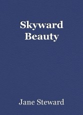 Skyward Beauty