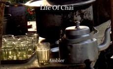 Life Of Chai