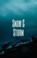 Snow & Storm