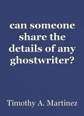 can someone share the details of any ghostwriter?