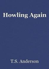 Howling Again
