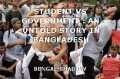 STUDENT VS GOVERNMENT : AN UNTOLD STORY IN BANGLADESH