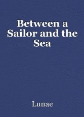 Between a Sailor and the Sea