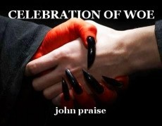 CELEBRATION OF WOE