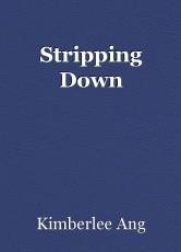 Stripping Down