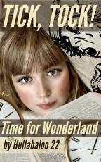 Tick, Tock! Time For Wonderland
