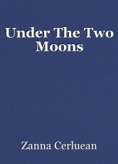 Under The Two Moons