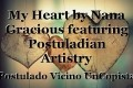 My Heart by Nana Gracious featuring Postuladian Artistry